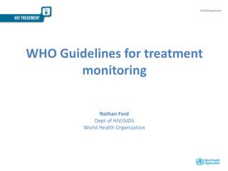 WHO Guidelines  for  treatment monitoring
