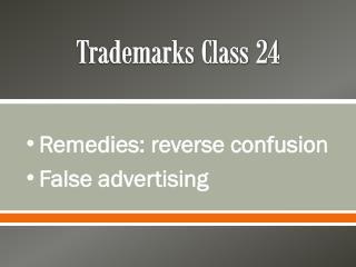 Trademarks Class 24