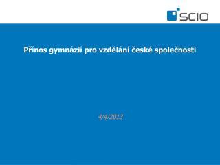 Přínos gymnázií pro vzdělání české společnosti