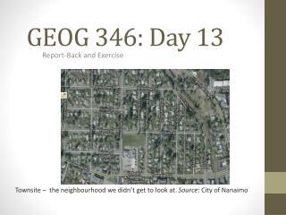 GEOG 346: Day 13