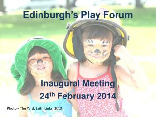 Edinburgh�s Play Forum