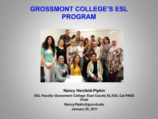 GROSSMONT COLLEGE'S ESL PROGRAM