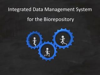 Integrated Data Management System