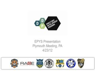 EPYS Presentation Plymouth Meeting, PA 4/23/12
