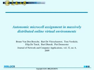 Autonomic microcell assignment in massively distributed online virtual environments