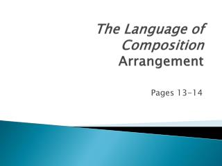 The Language of Composition Arrangement