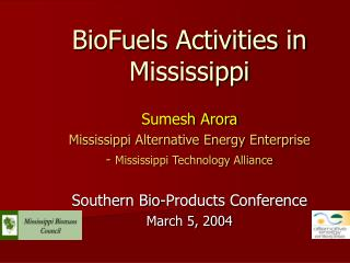 BioFuels Activities in Mississippi