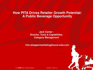 How PITA Drives Retailer Growth Potential: A Publix Beverage Opportunity