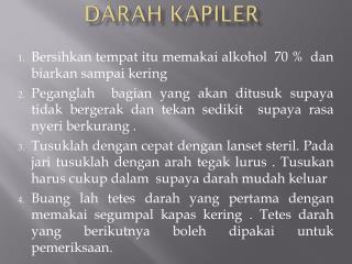 DARAH KAPILER