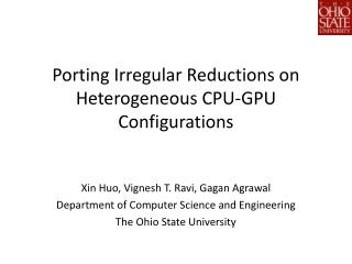 Porting Irregular Reductions on Heterogeneous CPU-GPU Configurations