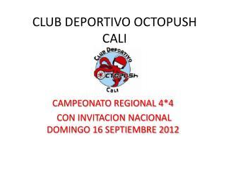CLUB DEPORTIVO OCTOPUSH CALI