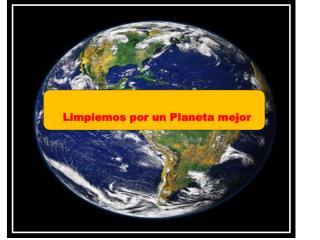 Limpiemos por un Planeta mejor