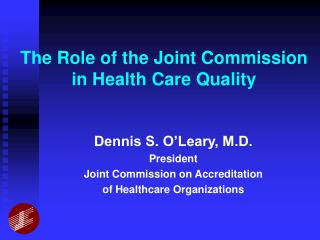 The Role of the Joint Commission in Health Care Quality