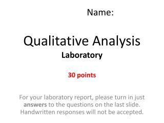 Qualitative Analysis  Laboratory