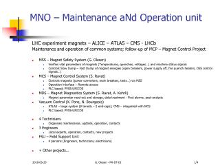 MNO – Maintenance  aNd Operation  unit