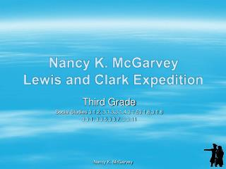 Nancy K. McGarvey Lewis and Clark Expedition
