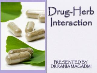 Drug-Herb Interaction