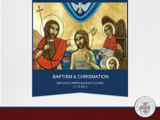 BAPTISM & CHRISMATION