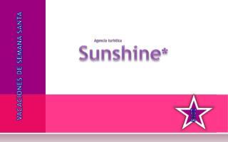 Sunshine *