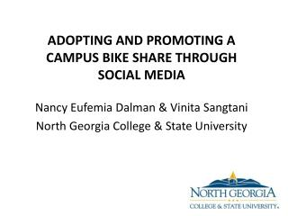 Nancy  Eufemia Dalman  & Vinita  Sangtani North Georgia College & State University
