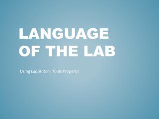 Language of the Lab