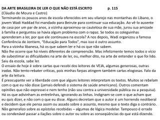 DA ARTE BRASILEIRA DE LER O QUE NÃO ESTÁ ESCRITO    p. 115 (Cláudio de Moura e Castro)