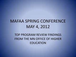 MAFAA SPRING CONFERENCE MAY 4, 2012