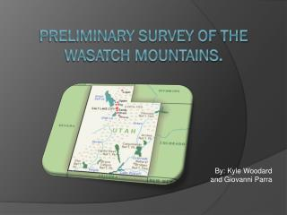 Preliminary survey of the Wasatch mountains.