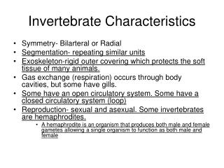 Invertebrate Characteristics