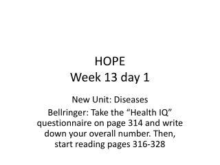 HOPE Week 13 day 1