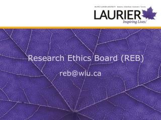 Research Ethics Board (REB)
