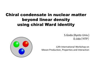 Chiral condensate in nuclear matter beyond linear  density using  chiral Ward identity