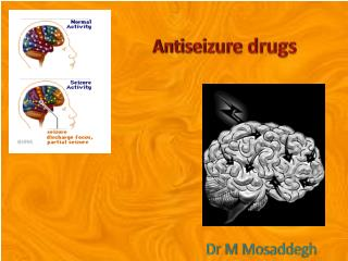 Antiseizure  drugs