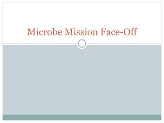 Microbe Mission Face-Off