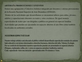 Artimaña Producciones y Eventos