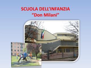 """SCUOLA DELL'INFANZIA """"Don  Milani """""""