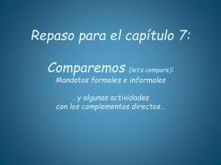 "… mandato formal… del  verbo "" hablar ""…"