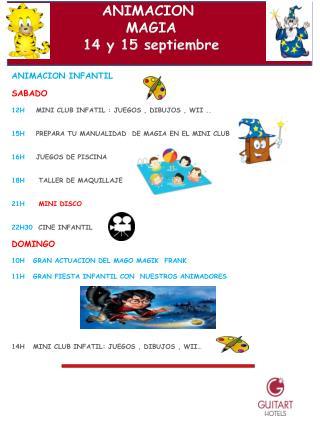 ANIMACION INFANTIL SABADO 12H     MINI CLUB INFATIL : JUEGOS , DIBUJOS , WII ..