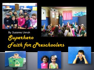 Superhero  Faith for Preschoolers