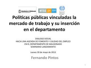 Políticas públicas vinculadas la mercado de trabajo y su inserción en el departamento