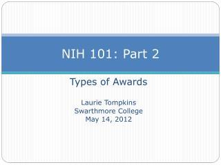 NIH 101: Part 2