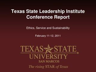 Texas State Leadership Institute Conference Report