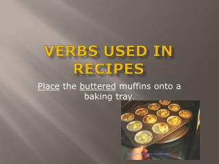 Verbs used  in  recipes