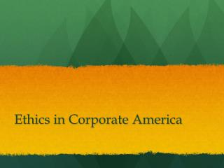 Ethics in Corporate America