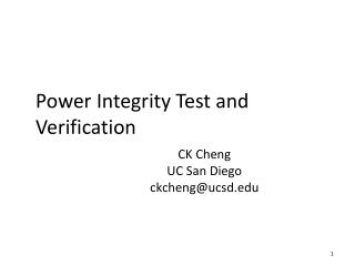 Power Integrity Test and Verification