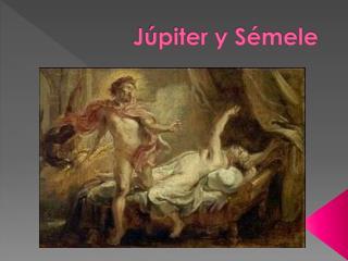 Júpiter y Sémele