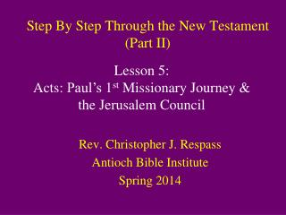 Step By Step Through the New Testament (Part II)