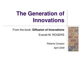 The Generation of Innovations
