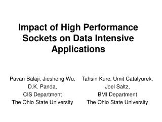 Impact of High Performance Sockets on Data Intensive Applications