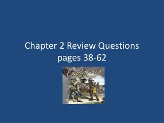 Chapter 2 Review Questions pages 38-62